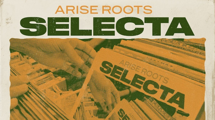 Arise Roots - Selecta EP [2/7/2020]