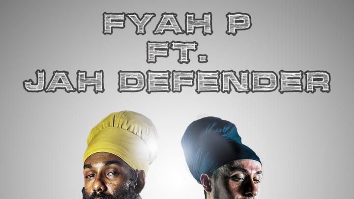 Fyah P feat. Jah Defender - Higher [2/1/2019]
