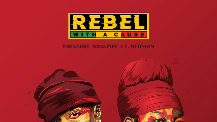 Pressure Busspipe feat. Redman - Rebel with a Cause [11/1/2019]