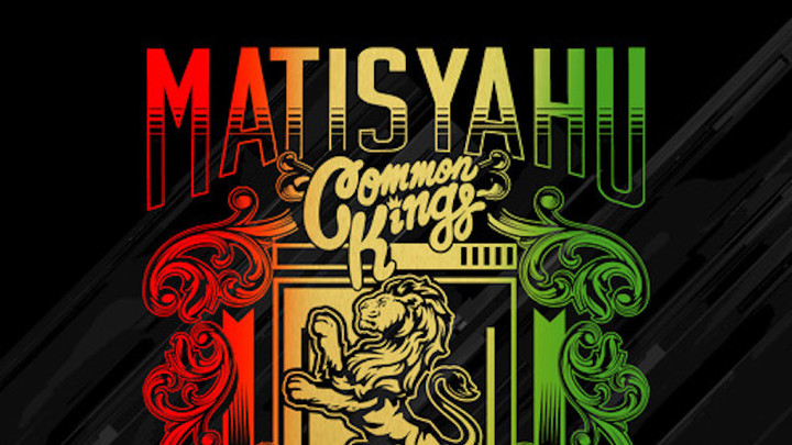 Matisyahu & Common Kings - Broken Crowns [10/13/2017]
