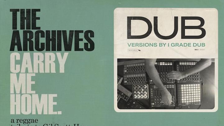 Carry Me Home Dub: A Reggae Tribute To Gil Scott-Heron & Brian Jackson (I Grade Dub Mixes) [8/6/2021]