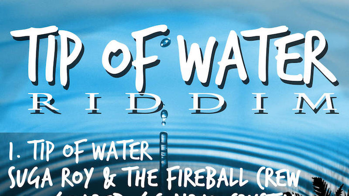 Tip Of Water Riddim Mix [6/13/2016]
