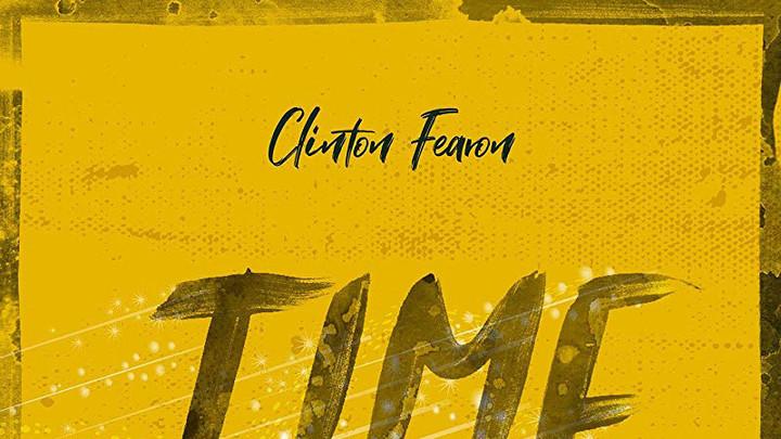 Clinton Fearon - Time [6/7/2019]