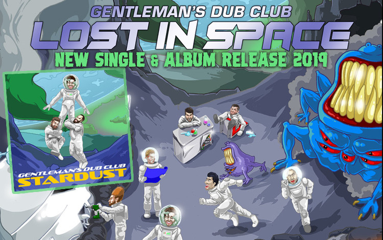 Gentleman's Dub Club New Album Lost In Space out 2019