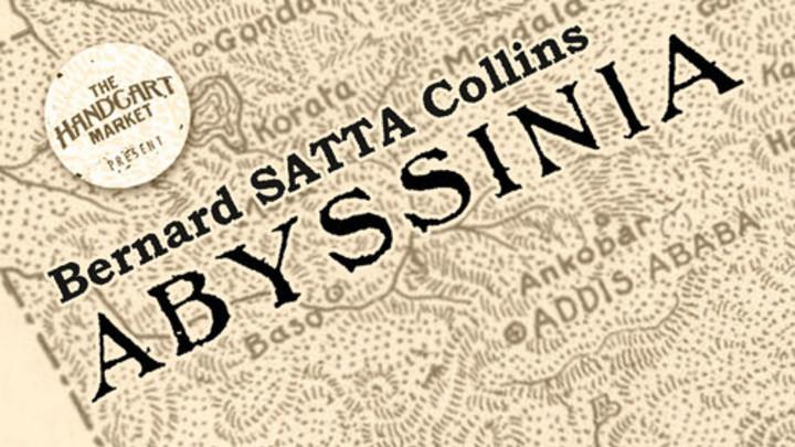 Bernard 'Satta' Collins - Abyssinia [3/19/2014]