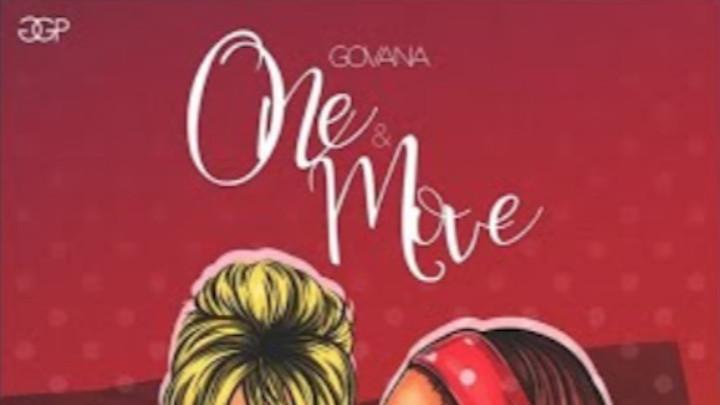 Govana - One And Move [5/18/2018]