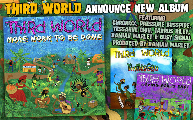 More Work To Be Done - Third World Announce New Album
