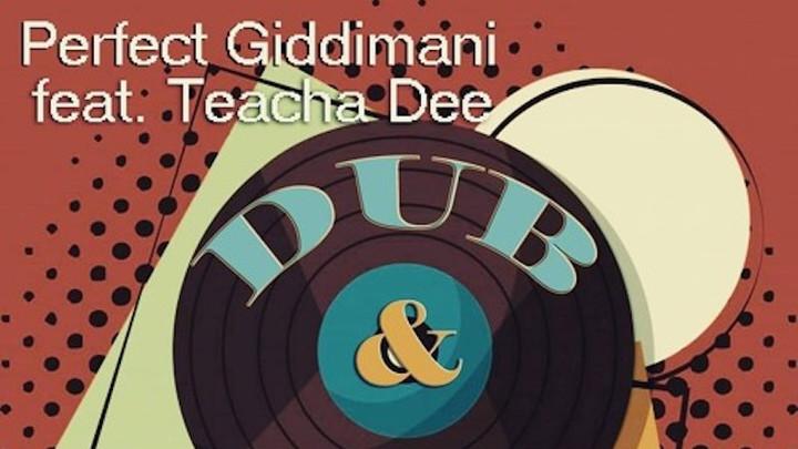 Perfect Giddimani - Dub & Happiness Riddim (Seikan Tunnel Mix) [10/15/2018]
