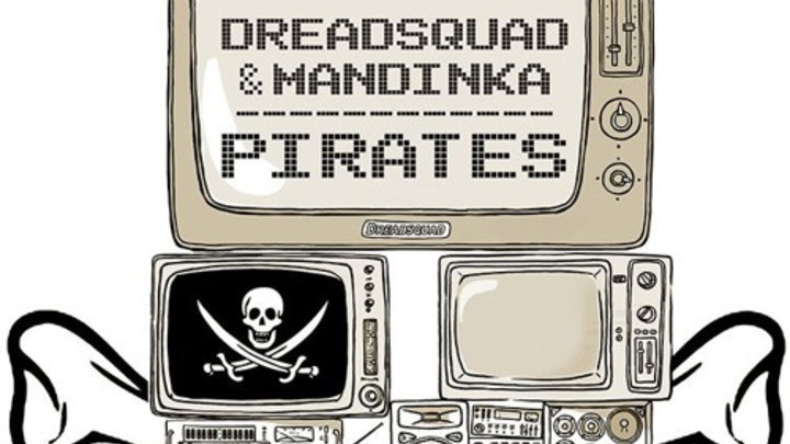 Dreadsquad feat. Mandika - Pirates [10/23/2015]