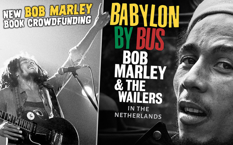 New Book: Bob Marley & The Wailers in The Netherlands @ Kickstarter