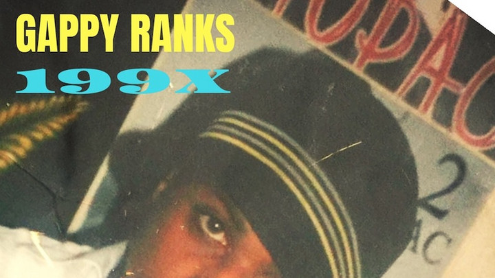 Gappy Ranks - 199X (Full Album) [11/13/2020]