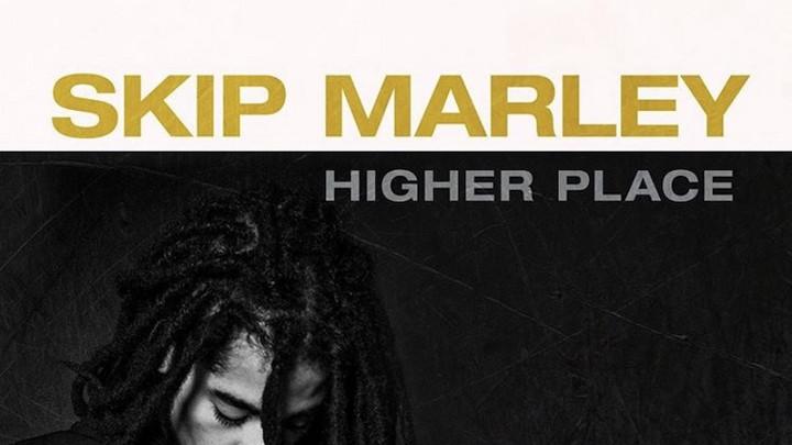 Skip Marley feat. Bob Marley - Higher Place [8/28/2020]