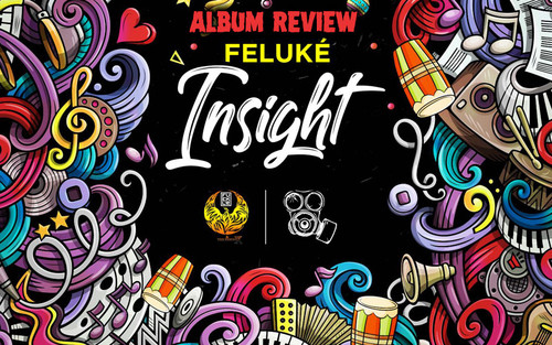 Album Review: Feluké - Insight