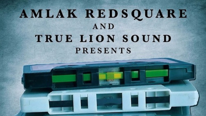 Amlak Redsquare & True Lion Sound - The DubTapes [10/4/2017]