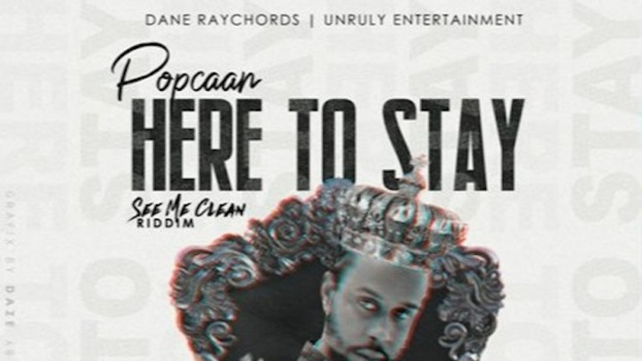 Popcaan - Here To Stay [4/15/2020]