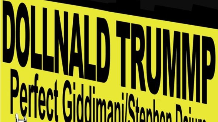 Perfect Giddimani - Dollnald Trummp feat. Stephen Dajure [3/14/2016]