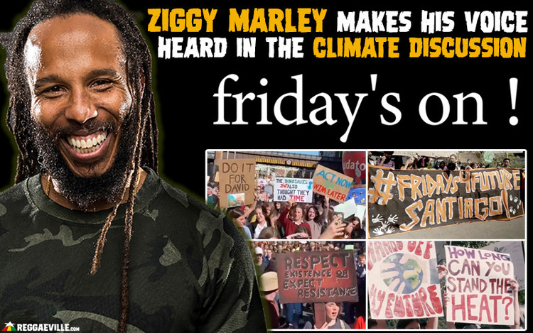 Friday's On - Ziggy Marley Makes His Voice Heard In The Climate Discussion