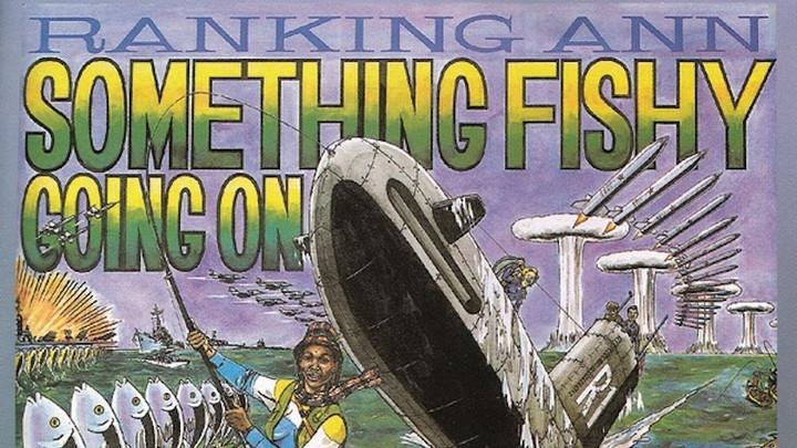 Ranking Ann - Something Fishy Going On (Full Album) [7/1/1984]