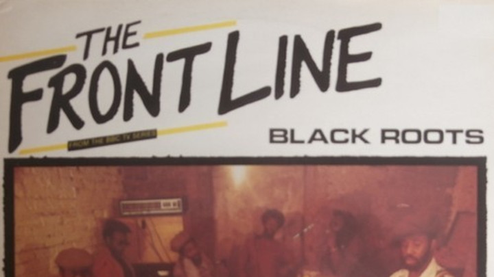 The Black Roots - The Front Line [7/7/2014]