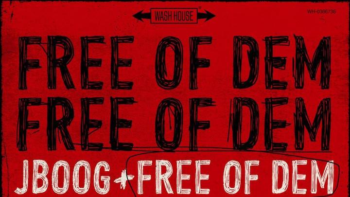 J Boog - Free Of Dem [10/30/2020]