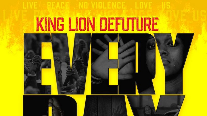 King Lion Defuture - Every Day Is A Shootout [8/25/2020]