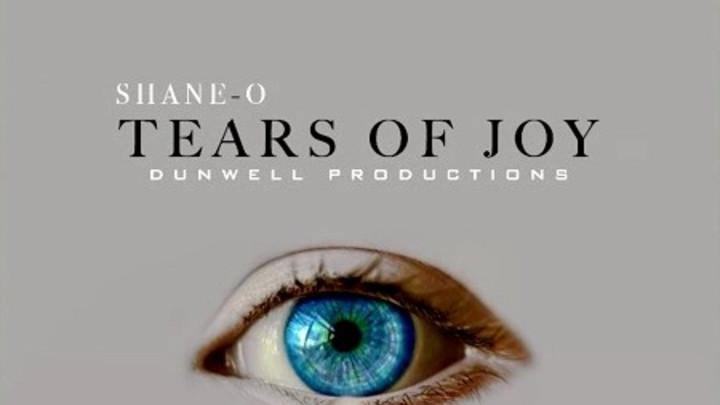 Shane O - Tears of Joy [2/8/2019]