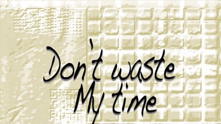Nova Raiz - Don't Waste My Time [4/11/2016]