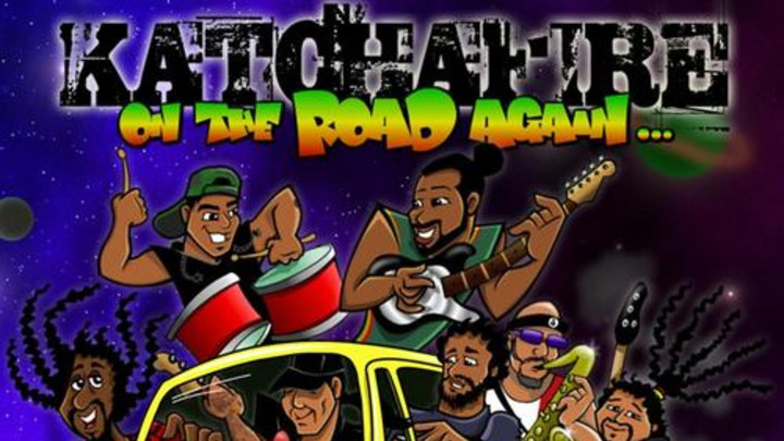 Katchafire - On The Road Again [6/11/2013]