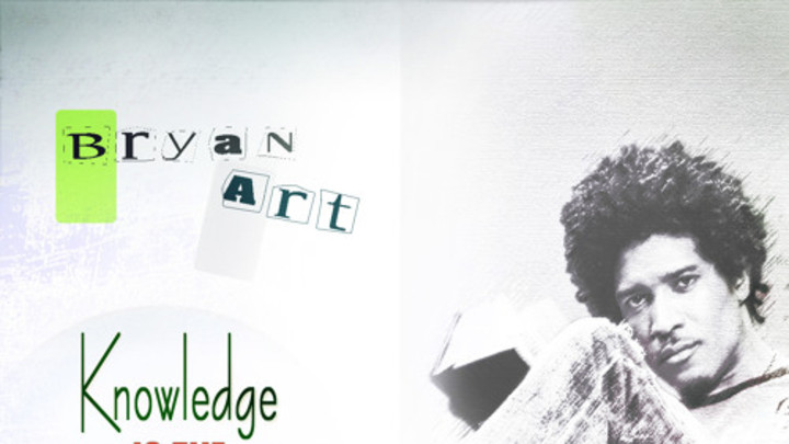 Bryan Art - Knowledge Is The Power EP [8/1/2015]
