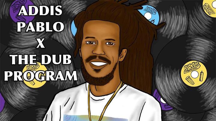 Addis Pablo - The Dub Program EP [11/22/2019]