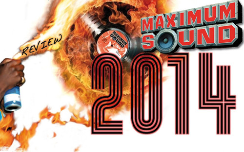 Album Review: Various Artists - Maximum Sound 2014
