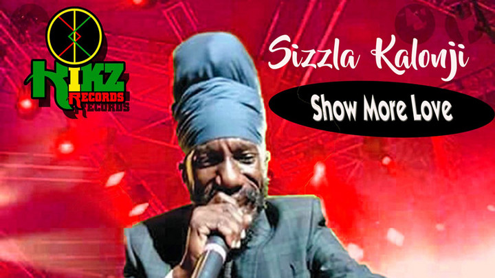 Sizzla - Show More Love [8/20/2021]