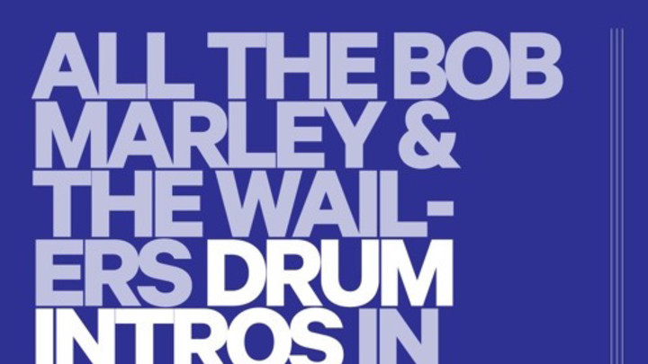 Bob Marley & The Wailers - All the Drum Introductions in Chronological Order [4/26/2016]