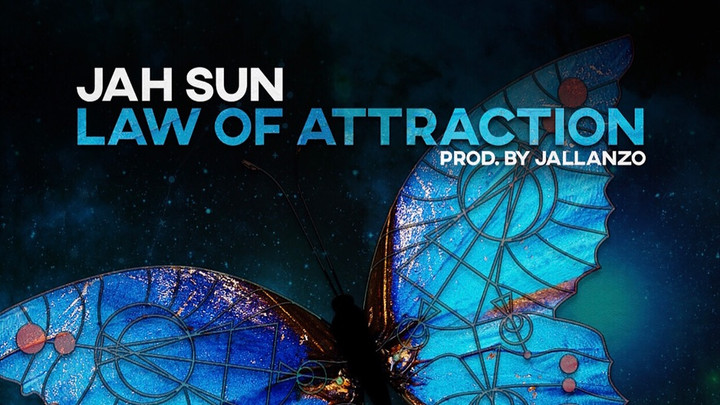 Jah Sun - Law Of Attraction [1/24/2020]