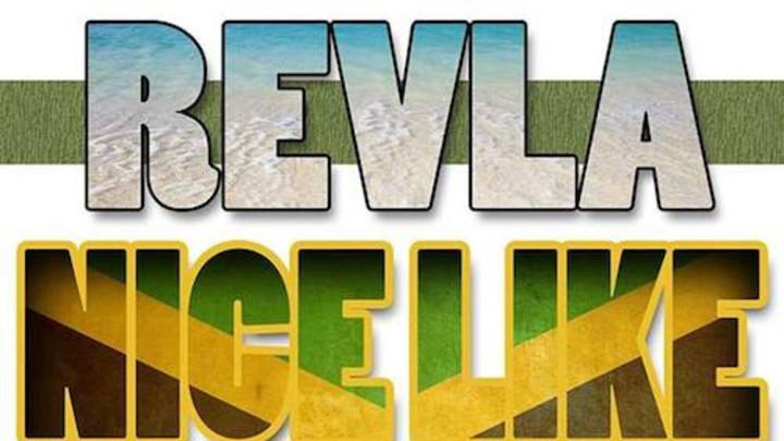Revla - Nice Like Jamaica [1/22/2014]