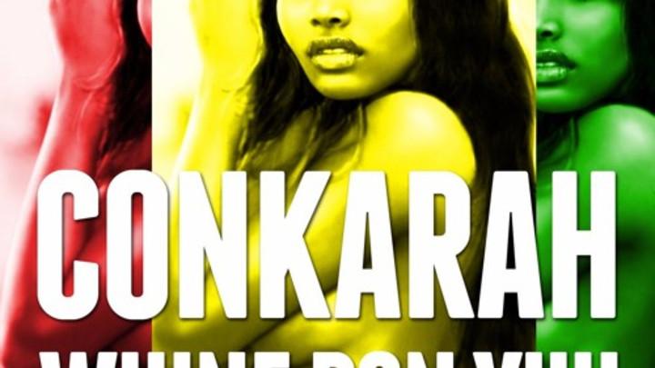 Conkarah - Wine Pon Yuh [1/12/2016]