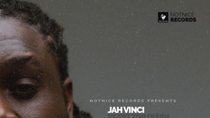 Jah Vinci - Heart Too Clean [5/12/2019]