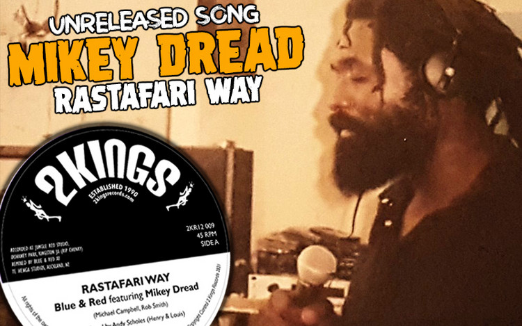 Rastafari Way - Unreleased Mikey Dread Song To Be Released