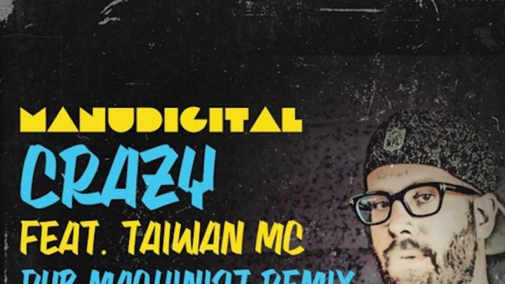 Manudigital feat. Taiwan Mc - Crazy (Dub Machinist remix) [9/27/2016]