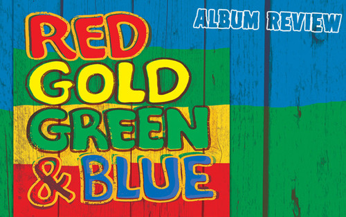 Album Review: Various Artists - Red Gold Green & Blue