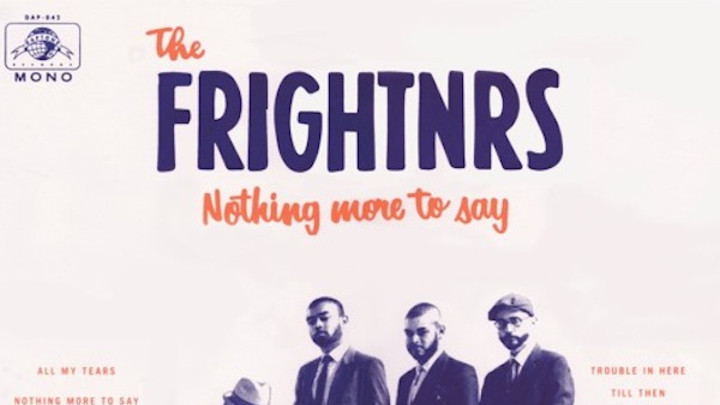 The Frightnrs - Nothing More To Say (Full Album) [9/2/2016]