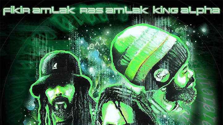 Fikir Amlak, Ras Amlak & King Alpha - Exponential (Album Megamix) [4/2/2021]