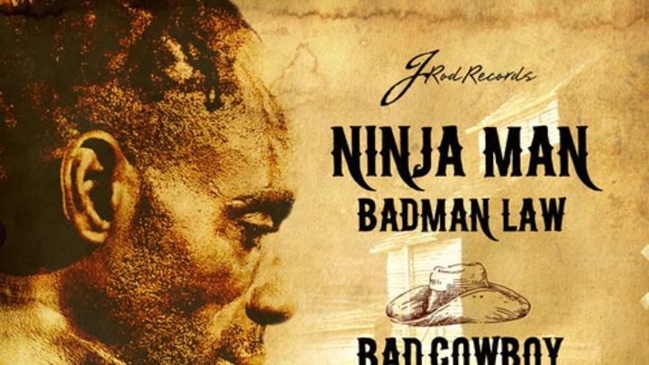 Ninjaman - Badman Law [8/23/2013]