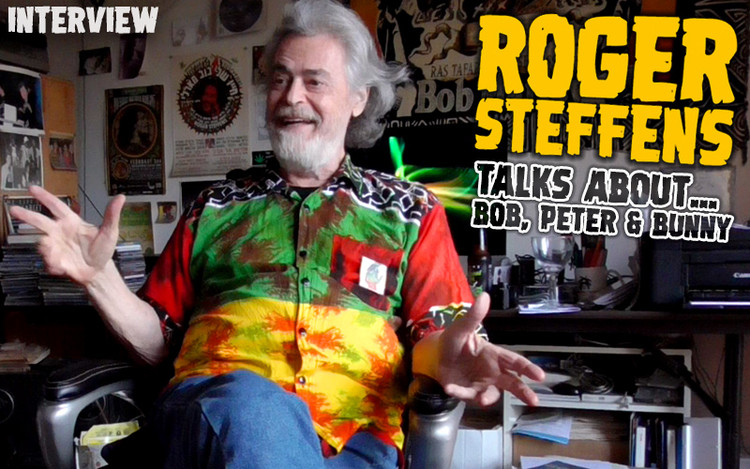 Roger Steffens Interview... Talks About Bob Marley, Peter Tosh & Bunny Wailer