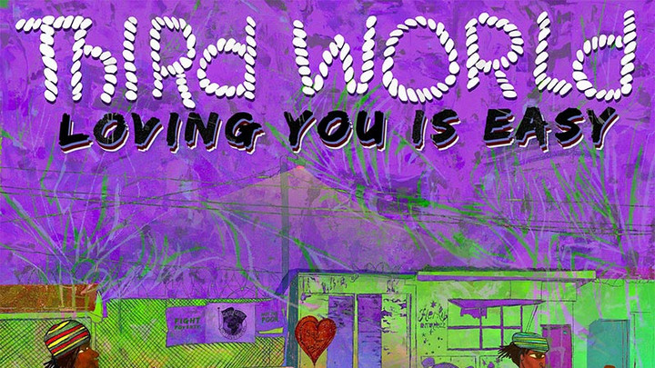 Third World - Loving You Is Easy [9/27/2018]