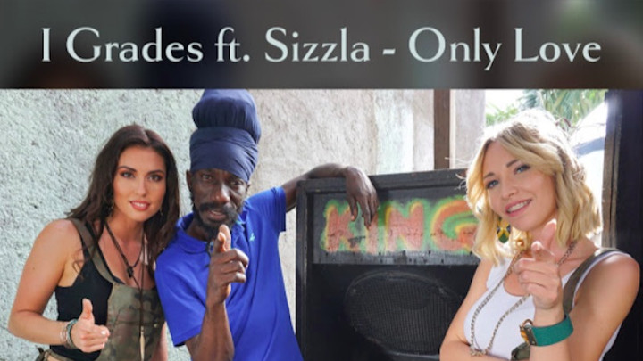 I Grades feat. Sizzla - Only Love [5/22/2018]
