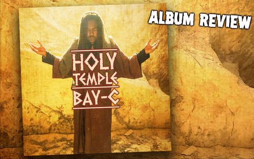 Album Review: Bay-C - Holy Temple