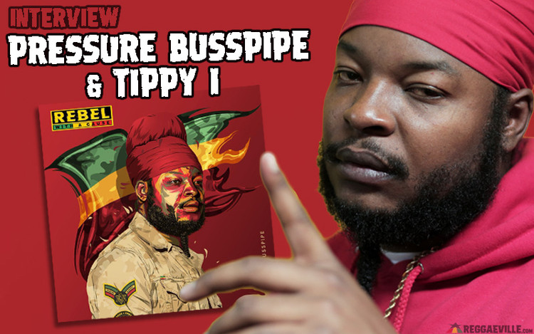 Rebel With a Cause - Interview with Pressure Busspipe & Tippy I