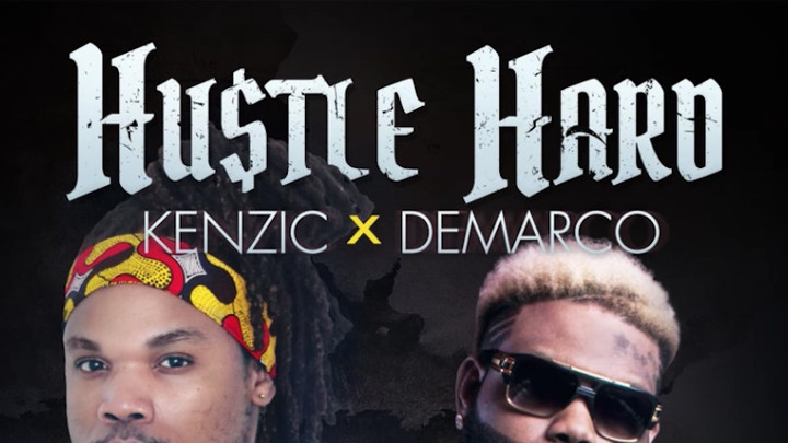 Kenzic & Demarco - Hustle Hard [9/17/2018]