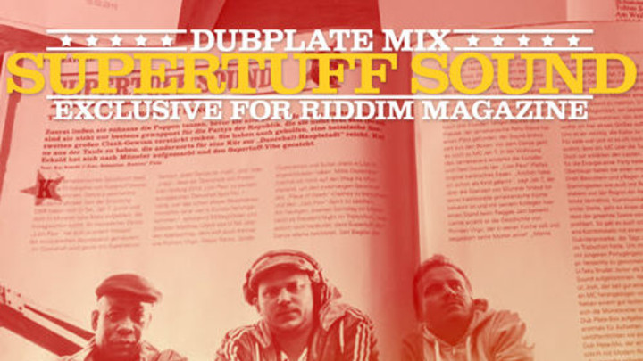 Supertuff Sound - Dubplate Mix (Riddim Exclusive) [3/11/2015]